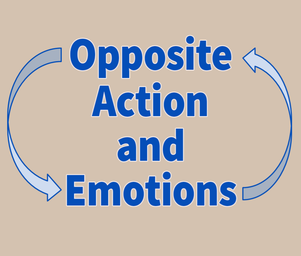 Opposite Action and Emotion Regulation Skills in DBT (Dialectical Behavior Therapy)